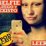 """Selfie"", luego existo"
