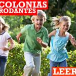 Colonias Rodantes para los niños.