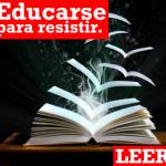 Educarse para resistir