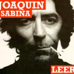 Sobran los motivos para escuchar a Sabina.