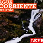 Poema: Agua Corriente