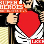 Superhéroes: de cómo volar sobre una mesa