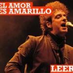 El amor amarillo de Cerati