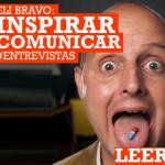 Eli Bravo: pasión por la comunicación