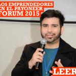 Los emprendedores del Payoneer Forum 2015