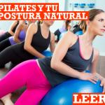 Pilates y nuestra postura corporal